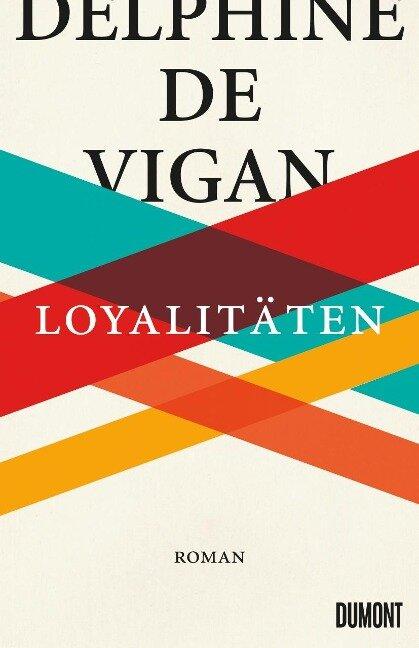 Loyalitäten - Delphine De Vigan