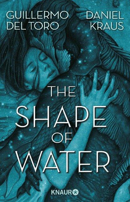 The Shape of Water - Guillermo del Toro, Daniel Kraus