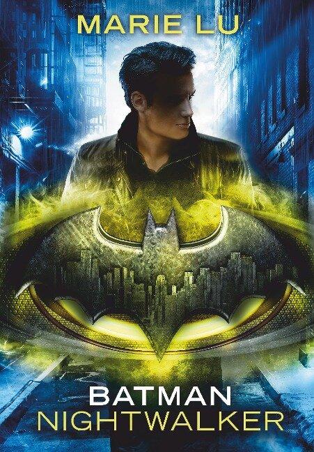 Batman - Nightwalker - Marie Lu