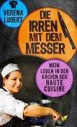 Die Irren mit dem Messer - Verena Lugert