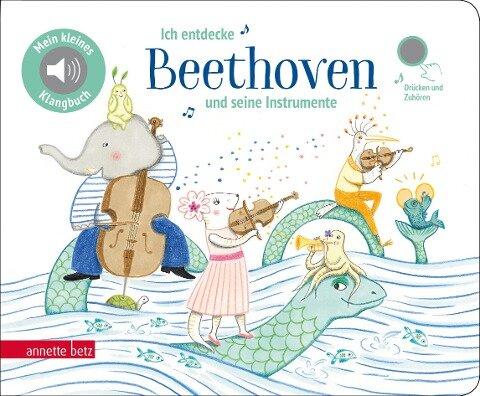 Ich entdecke Beethoven und seine Instrumente -