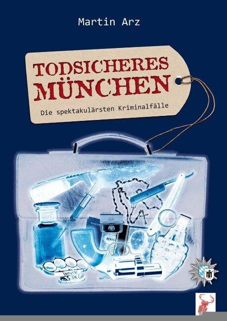 Todsicheres München - Martin Arz