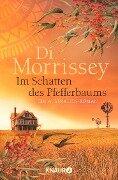 Im Schatten des Pfefferbaums - Di Morrissey