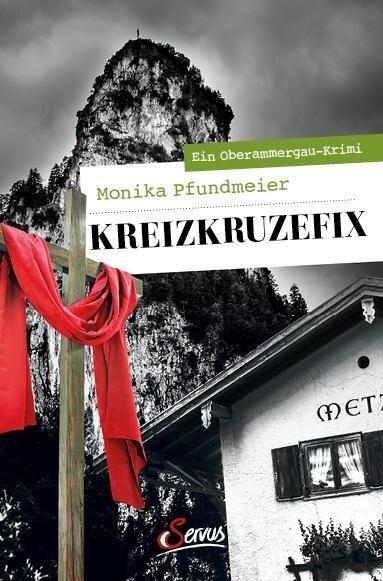 Kreizkruzefix - Monika Pfundmeier