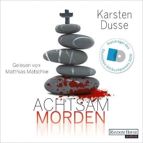 Achtsam morden - Karsten Dusse