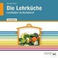 Die Lehrküche - F. Jürgen Herrmann