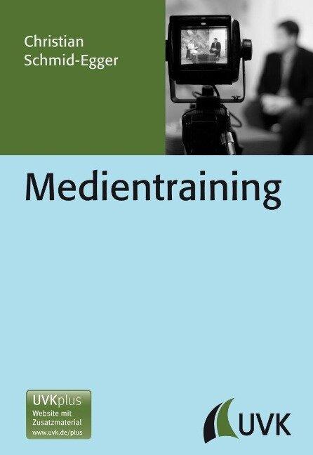 Medientraining - Christian Schmid-Egger