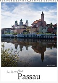 Zauberhaftes Passau (Wandkalender 2019 DIN A3 hoch) - U. Boettcher