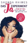 Das Ja-Experiment - Year of Yes - Shonda Rhimes