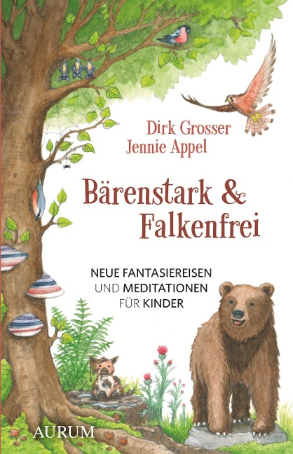 Bärenstark & Falkenfrei - Dirk Grosser, Jennie Appel