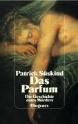 Das Parfum. Sonderausgabe - Patrick Süskind