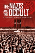 Nazis and the Occult - Paul Roland