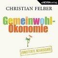 Gemeinwohl-Ökonomie - Christian Felber