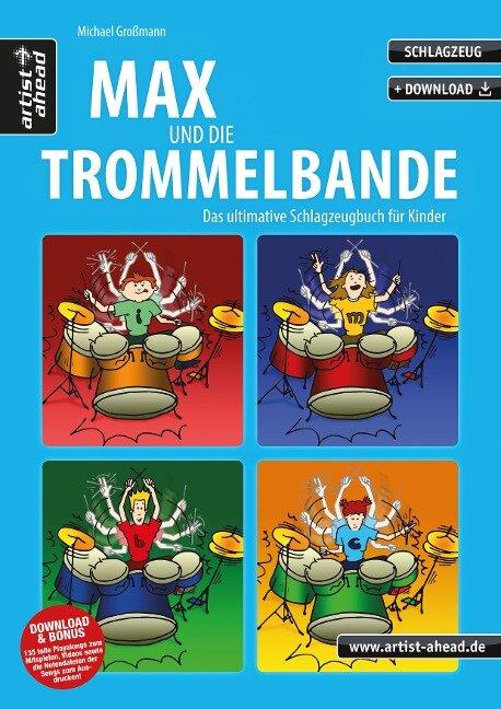 Max und die Trommelbande - Michael Großmann