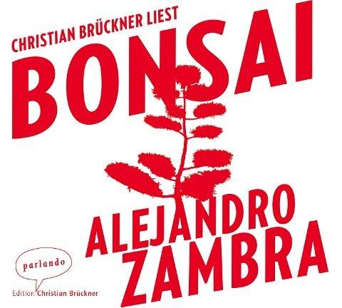 Bonsai - Alejandro Zambra