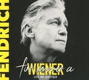 Für immer a Wiener - live & akustisch - Rainhard Fendrich