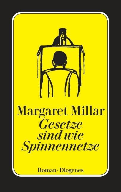 Gesetze sind wie Spinnennetze - Margaret Millar