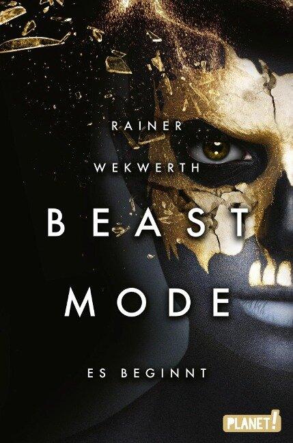 Beastmode 1: Es beginnt - Rainer Wekwerth