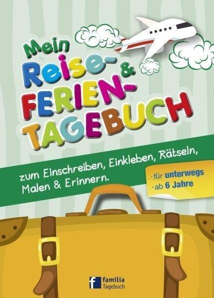 Mein Reise- und Ferientagebuch -
