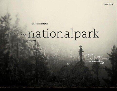Den Nationalpark gehen