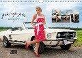 Pin Up Pia & Mustang '67 (Wandkalender 2018 DIN A4 quer) Dieser erfolgreiche Kalender wurde dieses Jahr mit gleichen Bildern und aktualisiertem Kalendarium wiederveröffentlicht. - K. A. Imaginer. At