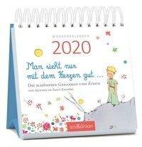 Miniwochenkalender Man sieht nur mit dem Herzen gut ... 2020 - kleiner Aufstellkalender mit Wochenkalendarium -