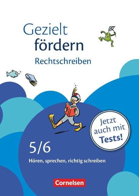 Gezielt fördern 5./6. Schuljahr. Rechtschreiben - Ellen Schulte-Bunert, Eylem Cetinöz