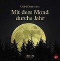 Mit dem Mond durchs Jahr - Kalender 2019 - Uschi Ostermeier
