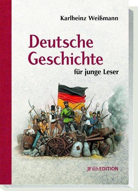 Deutsche Geschichte für junge Leser - Karlheinz Weißmann