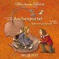 Aschenputtel und Schneewittchen - Die ZEIT-Edition - Brüder Grimm