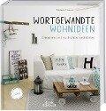 Wortgewandte Wohnideen - Melanie Hamze