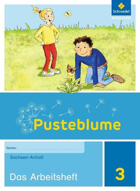 Pusteblume. Das Sachbuch 3. Arbeitsheft. Sachsen-Anhalt -