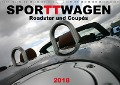 SPORTWAGEN Roadster und Coupés (Wandkalender 2018 DIN A4 quer) - k. A. SchnelleWelten