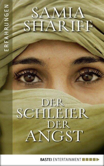 Der Schleier der Angst - Samia Shariff