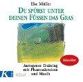 Du spürst unter deinen Füssen das Gras. CD - Else Müller