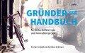 Gründerhandbuch für pastorale Startups und Innovationsprojekte - Florian Sobetzko, Matthias Sellmann