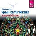 Reise Know-How Kauderwelsch AusspracheTrainer Spanisch für Mexiko - Enno Witfeld