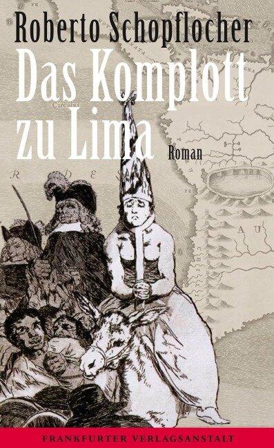 Das Komplott zu Lima - Roberto Schopflocher