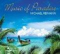 Music of Paradise - Michael Reimann