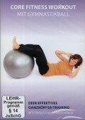 Core Fitness Workout mit Gymnastikball -