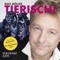 Tierisch - Max Müller