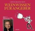 Weinwissen für Angeber - Carsten Sebastian Henn