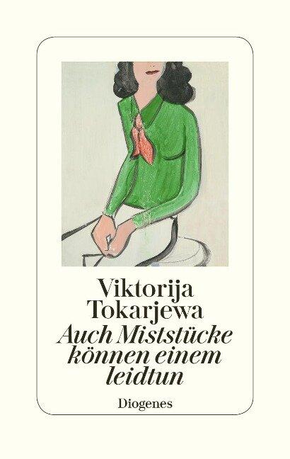 Auch Miststücke können einem leidtun - Viktorija Tokarjewa