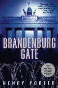 Brandenburg Gate - Henry Porter
