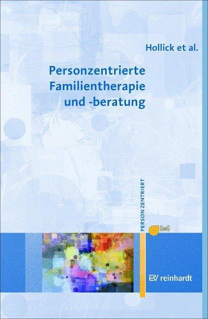 Personzentrierte Familientherapie und -beratung