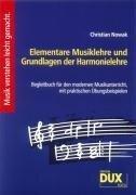 Elementare Musiklehre und Grundlagen der Harmonielehre - Christian Nowak