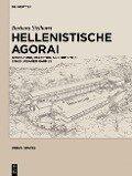 Hellenistische Agorai - Barbara Sielhorst