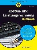 Kosten- und Leistungsrechnung für Dummies - Michael Griga