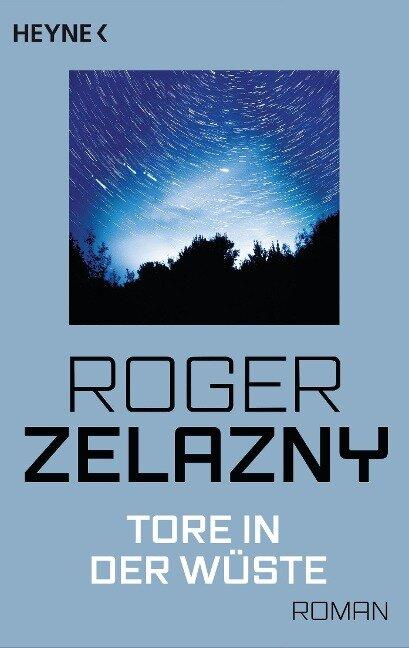 Tore in der Wüste - Roger Zelazny