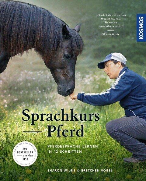 Sprachkurs Pferd - Sharon Wilsie, Gretchen Vogel